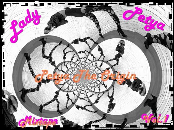 Lady Petya: Petya The Origin (Mixtape Vol.1)