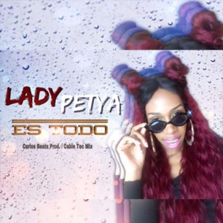Lady Petya – ES TODO (Prod. by Carlos Beats)