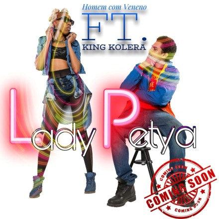 Lady Petya Ft King Kolera – Homem Com Veneno ( New Single )