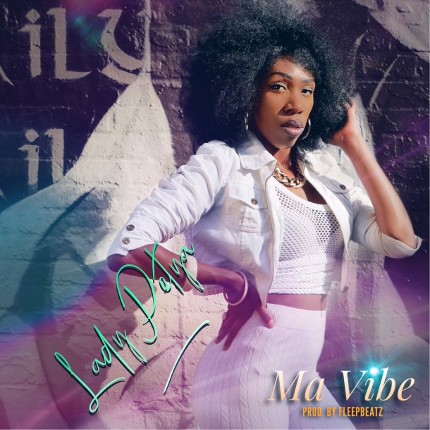 Lady Petya – Ma Vibe ( Single )