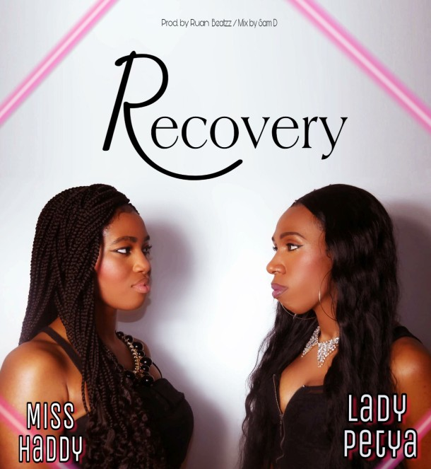 Lady Petya & Miss Haddy – Recovery